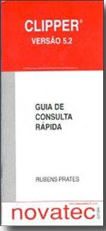 Clipper 5.2 - Guia de Consulta Rápida