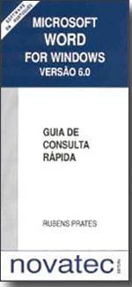 Word for Windows 6.0 - Guia de Consulta Rápida