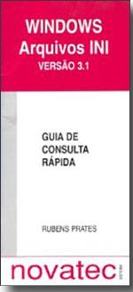 Windows Arquivos INI Versão 3.1 - Guia de Consulta Rápida