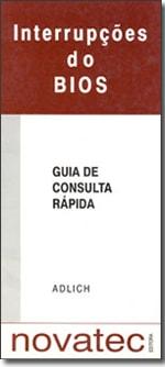 Interrupções do Bios - Guia de Consulta Rápida