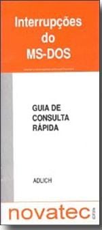 Interrupções do MS-DOS - Guia de Consulta Rápida