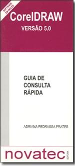 Corel Draw 5 - Guia de Consulta Rápida