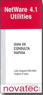 NetWare 4.1 Utilities - Guia de Consulta Rápida