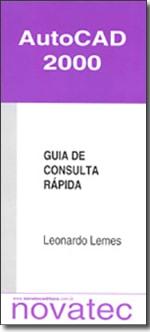 Autocad 2000 - Guia de Consulta Rápida