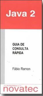 Java 2 - Guia de Consulta Rápida