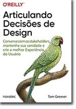 Articulando Decisões de Design