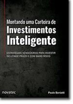 Montando uma Carteira de Investimentos Inteligente