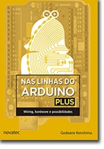 Nas linhas do Arduino Plus