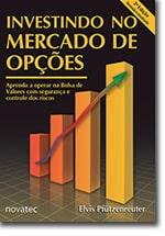 Investindo no Mercado de Opções – 2ª Edição