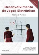 Desenvolvimento de Jogos Eletrônicos - 2ª Edição
