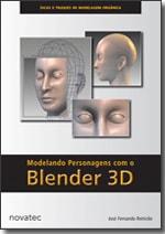 Modelando Personagens com o Blender 3D