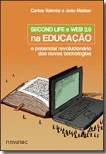 Second Life e Web 2.0 na Educação