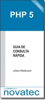 PHP 5 - Guia de Consulta Rápida - 3ª Edição