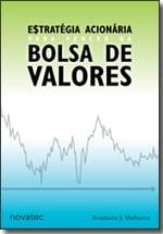 Estratégia Acionária para Vencer na Bolsa de Valores