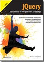 jQuery - A Biblioteca do Programador JavaScript - 2ª Edição