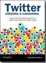 Twitter, Chiclete & Camisinha