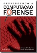 Desvendando a Computação Forense