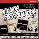 Vida de Programador - Volume 0