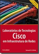 Laboratórios de Tecnologias Cisco em Infraestrutura de Redes - 2ª Edição