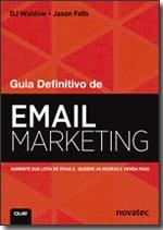 Guia Definitivo de Email Marketing