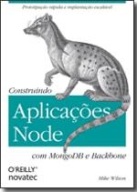 Construindo Aplicações Node com MongoDB e Backbone