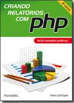 Criando Relatórios com PHP - 2ª Edição