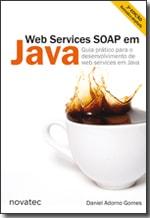 Web Services SOAP em Java - 2ª Edição