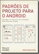 Padrões de Projeto para o Android