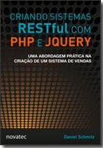 Criando Sistemas RESTful com PHP e jQuery