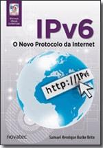 IPv6 - O Novo Protocolo da Internet