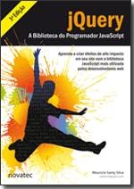 jQuery - A Biblioteca do Programador JavaScript - 3ª Edição
