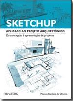 SketchUp Aplicado ao Projeto Arquitetônico
