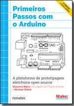 Primeiros Passos com o Arduino - 2ª Edição