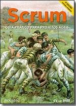 Scrum Guia Prático para Projetos Ágeis - 2ª Edição