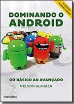 Dominando o Android - 2ª Edição