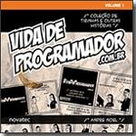 Vida de Programador - Volume 1