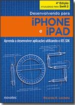 Desenvolvendo para iPhone e iPad - 4ª edição