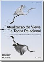 Atualização de Views e Teoria Relacional
