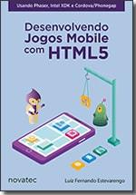 Desenvolvendo Jogos Mobile com HTML5