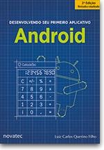 Desenvolvendo seu primeiro aplicativo Android - 2ª edição