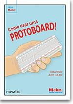Como usar uma protoboard!