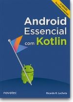 Android Essencial com Kotlin – 2ª edição