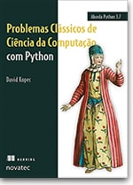 Problemas Clássicos de Ciência da Computação com Python